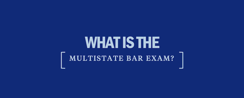what-is-the-multistate-bar-exam