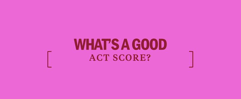 whats-a-good-act-score