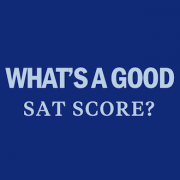 whats-a-good-sat-score-scoring-factors-ranges-prep-study
