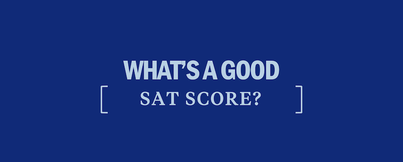 whats-a-good-sat-score