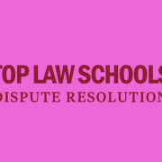 dispute-resolution-law-schools-top-10-rankings