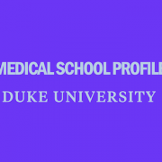 duke-university-school-of-medicine-medical-school-profile-requirements-tuition-acceptance