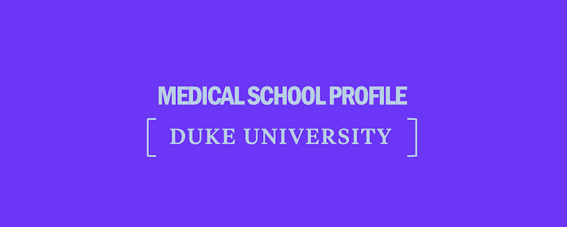 duke-university-school-of-medicine-medical-school-profile-requirements-tuition-acceptance