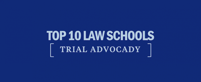 top-10-law-schools-trial-advocacy