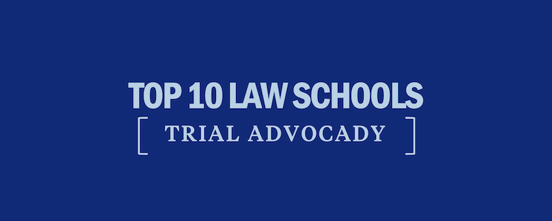 top-10-law-schools-trial-advocacy