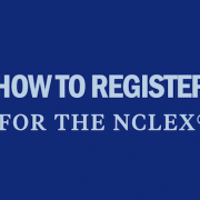how-to-register-for-the-nclex-rn-pn-tips-strategy-when