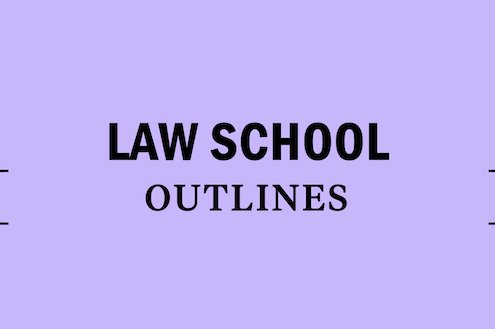 law-school-outlines-info-help-guide-prep-study-expert-lsat-legal-lawyer
