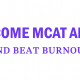 test-stress-anxiety-burnout-how-hard-is-the-mcat-help-prep-prepare-study-guide-schedule-plan