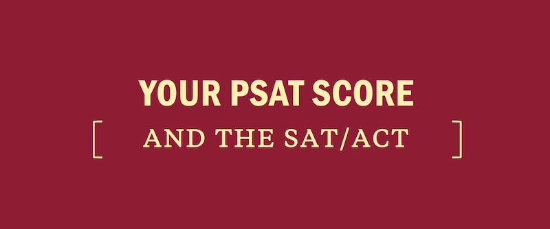 what-your-psat-score-means-for-the-act-or-sat-scoring-good