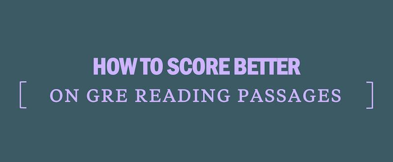 score-better-on-gre-reading-passages-improve-gre-verbal-score