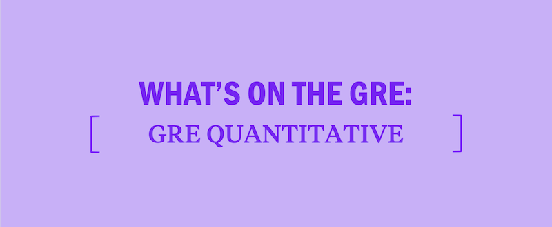 what's-tested-on-the-gre-quantitative-section