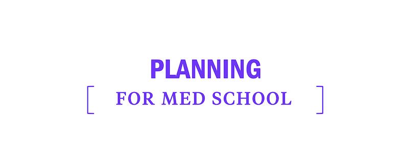 plan-for-med-medical-school-undergrad
