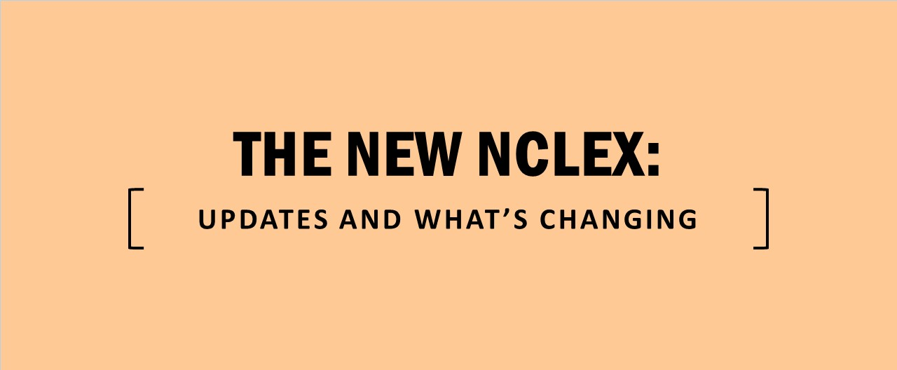 NCLEX Updates and Whats Changing