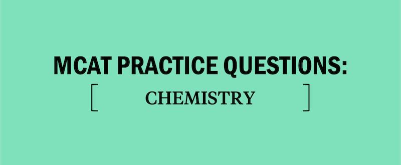 mcat-practice-questions-chemistry-chem