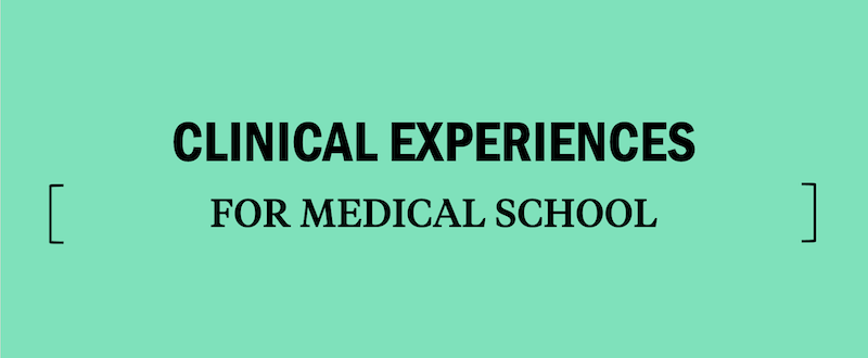 finding-clinical-experiences-for-medical-school-med-school-application