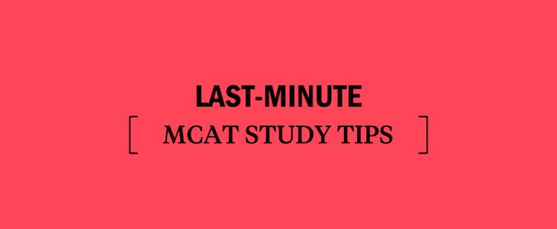 study-for-the-mcat-mcat-study-tips-last-minute-mcat-study-tips