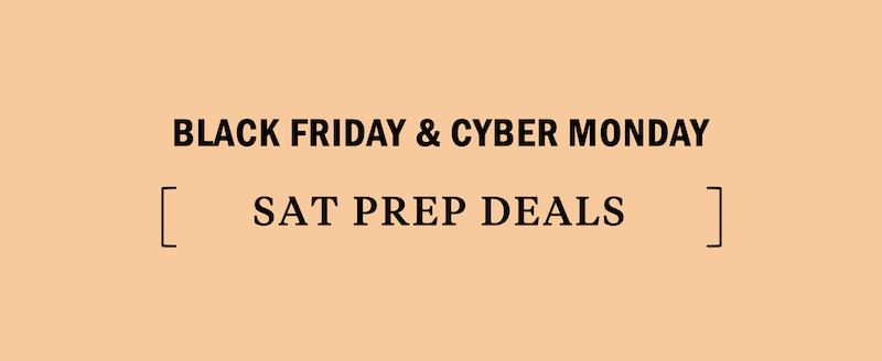 sat-black-friday-cyber-monday-deal-deals-discount-discounts-sale-sales-promo-promotion-promotions-promos-college-admissions-test
