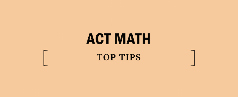 act-math-top-tips-strategy-stragies
