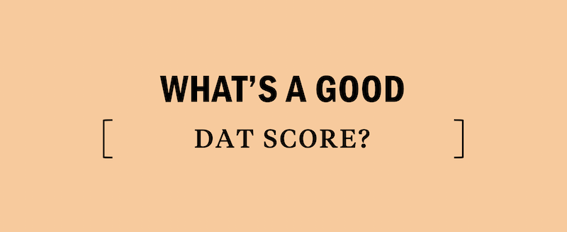 good-dat-score-ranges-scores-percentiles-average-bad-perfect-test-prep-study-prepare