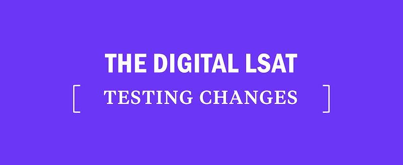 digital-lsat-testing-changes-new-news