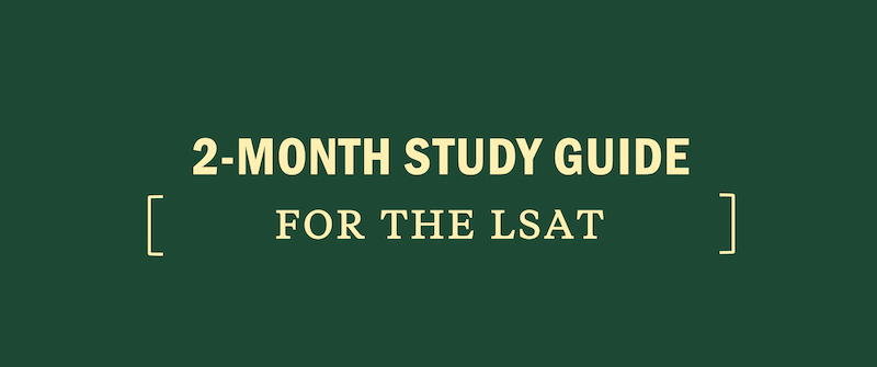 2-two-month-study-guide-for-the-lsat-law-school-test-admissions