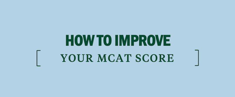 how-to-improve-your-mcat-score-what's-a-good-mcat-score