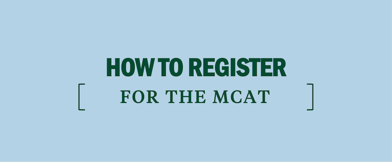 how-to-register-for-the-mcat-take-the-mcat