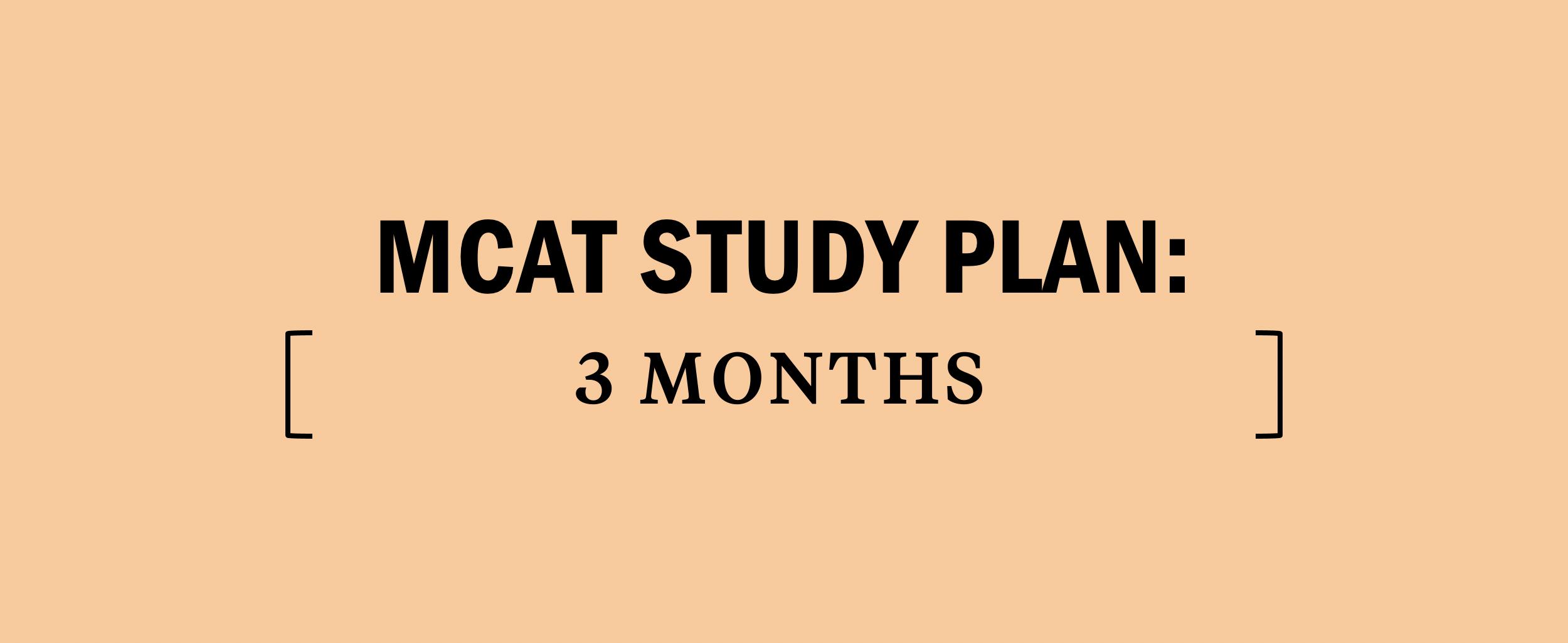 3-three-month-months-mcat-study-schedule-plan