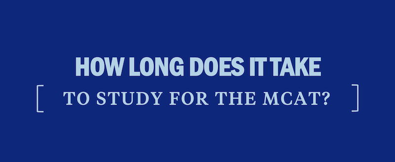 how-long-does-it-take-study-for-mcat