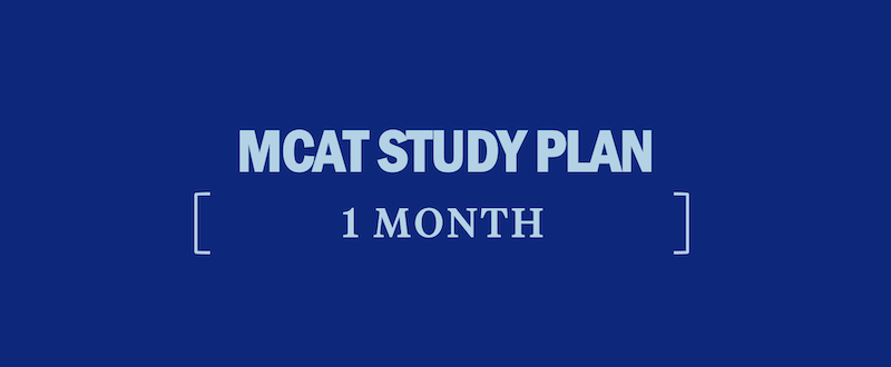 mcat-study-plan-1-month-how-to-study-for-the-mcat