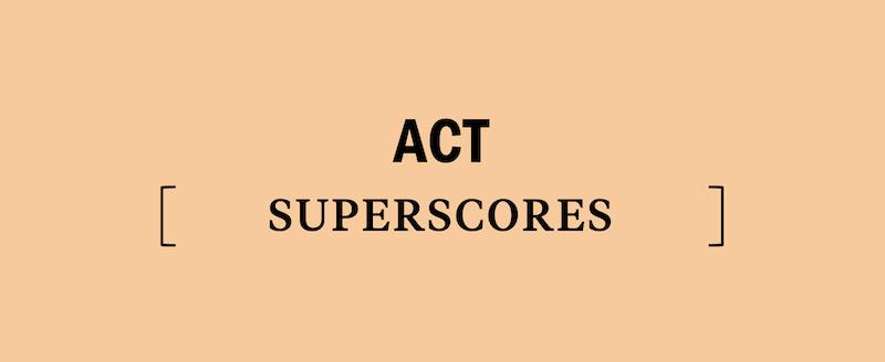 act-superscores-superscore-super-score-scores-scoring-how-to-why-should-i-you-retake-the-test-study-prep-prepare-good