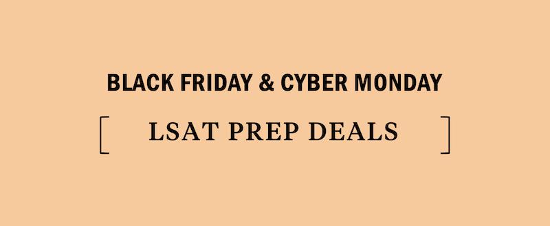 lsat-black-friday-cyber-monday-deal-deals-discount-discounts-sale-sales-promo-promotion-promotions-promos-law-school-admissions-test