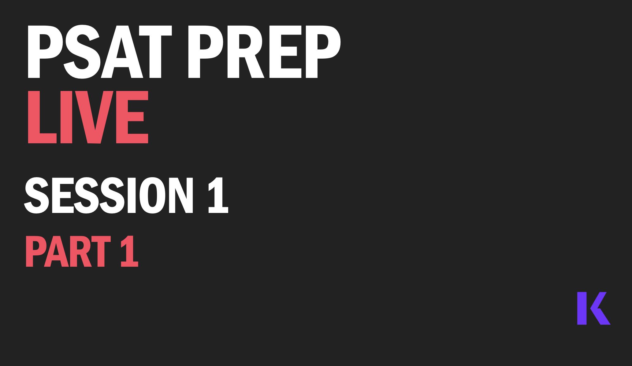 psat-prep-live-session-1-part-1
