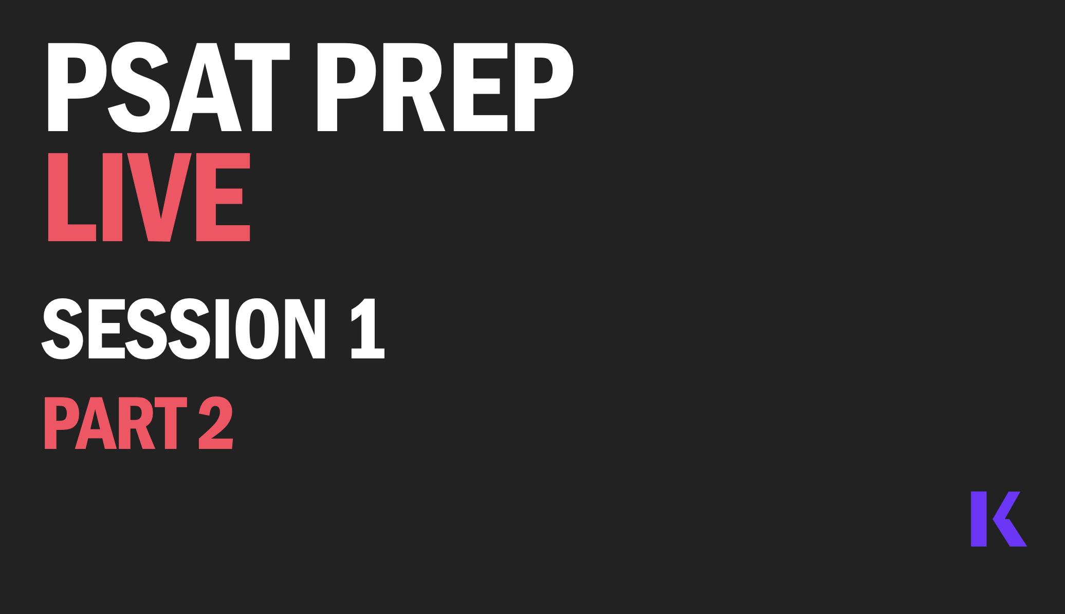 psat-prep-live-session-1-part-2