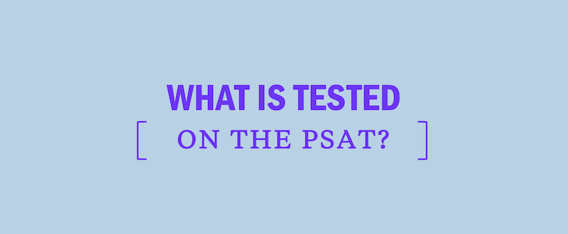 what-is-whats-tested-on-the-psat-test